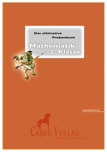 Das ultimative Probenbuch Mathematik 2. Klasse