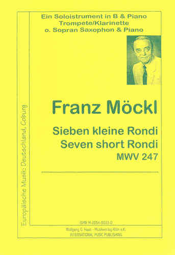 Möckl, Franz 1925-2014; Seven short Rondi MWV247b for (trumpet / clarinet / oboe saxophone) a.piano
