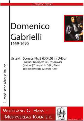 Gabrielli, Domenico 1651-1690; Sonata no. 3 (D.XI.5) / (Nat) Trompete in D / A, Piano