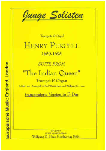 "Purcell, Henry 1659-1695 Suite from ""The Indian Queen""  (transp. Version nach. F.) Trompete, Orgel"