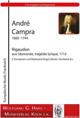 Campra, André 1660-1744  -Rigaudon from: Idomenee, tragédie lyrique, 1712 / 2 Trompete in B / C, Bc.