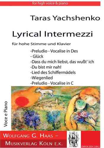 Yachshenko, Taras * 1964 -Lyrische Intermezzi for a high voice, piano YWV2