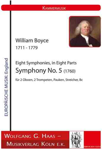 Boyce,William 1711-1779  Eight Symphonies in Eight Parts -Symphony No. 5 (1760)