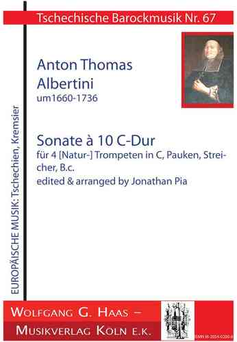 Albertini,Thomae 1671-1737; Sonate à 10, für 4 (Nat-)Trp in C, Pk, Str, Bc.