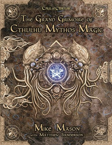 Call of Cthulhu the Grand Grimoire of Cthulhu Mythos Magic