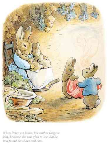 """When Peter got home his Mother forgave him"" by Beatrix Potter"