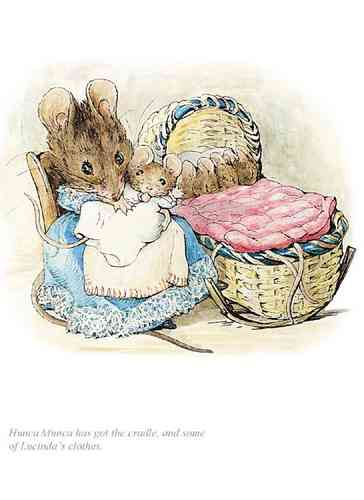 """Hunca Munca has got the cradle"" by Beatrix Potter"
