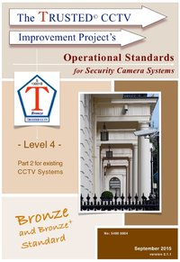 TRUSTED CCTV Operational Standards (Part 1) - new system guidance