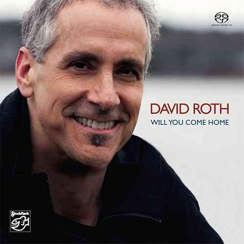 DAVID ROTH - Will You Come Home • SACD (2ch)