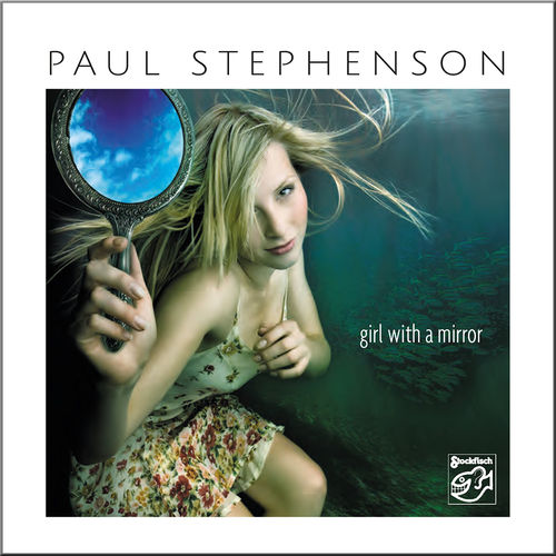 PAUL STEPHENSON - Girl With A Mirror • SACD (2ch)