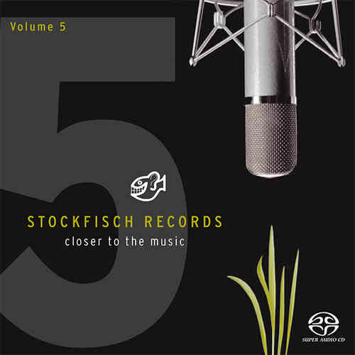 STOCKFISCH - closer to the music Vol.5 • SACD (Mch+2ch)