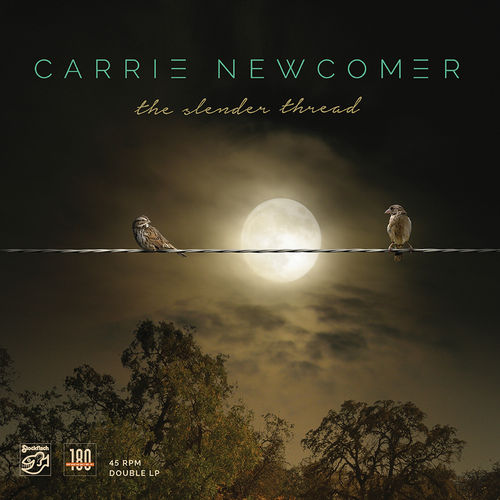 CARRIE NEWCOMER - The Slender Thread • 2LP