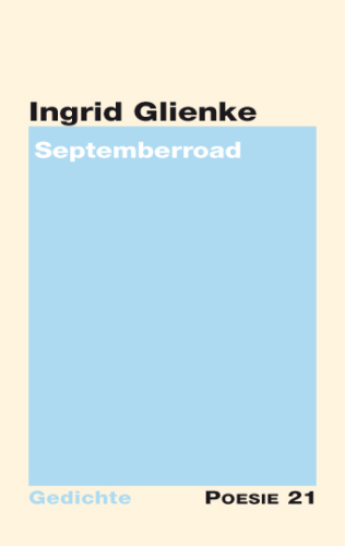 Ingrid Glienke: Septemberroad