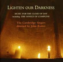 Cambridge Singers - Ligthen Our Darkness