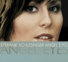 Stefanie Schlesinger: Angel Eyes