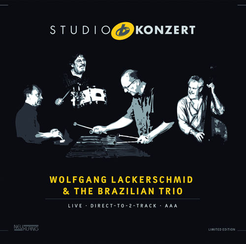 Wolfgang Lackerschmid & The Brazilian Trio: STUDIO KONZERT [180g Vinyl LIMITED EDITION]