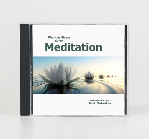 Weniger Stress durch Meditation (Audio-CD)