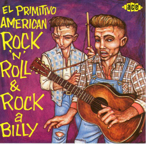 VARIOUS ARTISTS - El Primitivo American Rock `n´ Roll & Rockabilly