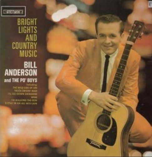 ANDERSON, BILL - Bright Lights And Country Music