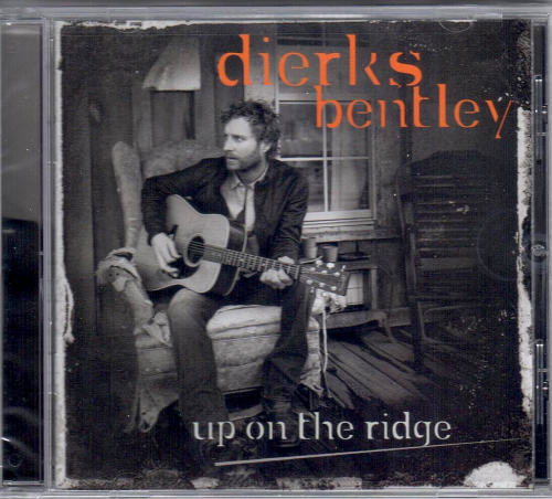 BENTLEY, DIERKS - Up On The Ridge
