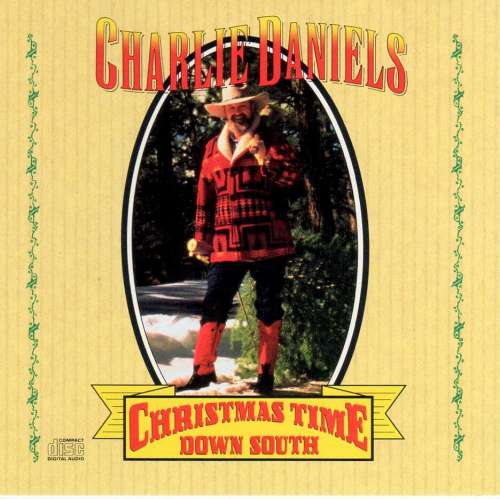 DANIELS, CHARLIE - Christmas Time Down South