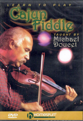 DOUCET, MICHAEL - Learn To Play Cajun Fiddle