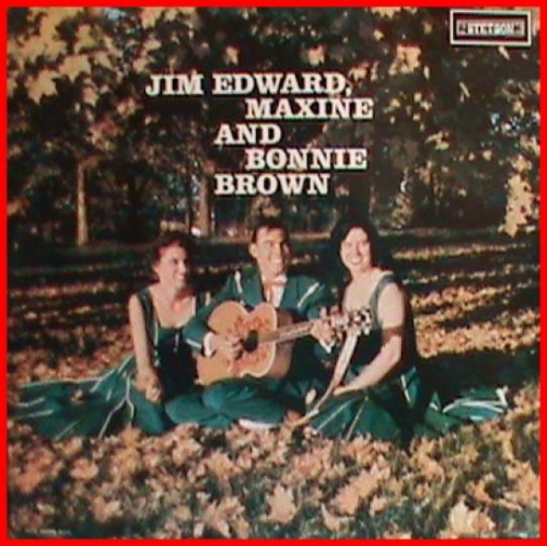 BROWN, JIM EDWARD, MAXINE & BONNIE - Jim Edward, Maxine & Bonnie Brown