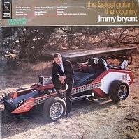 BRYANT, JIMMY - The Fastest Guitar In The Country