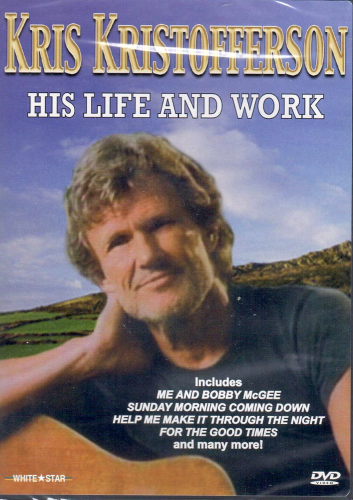 KRISTOFFERSON, KRIS - His Life And Work