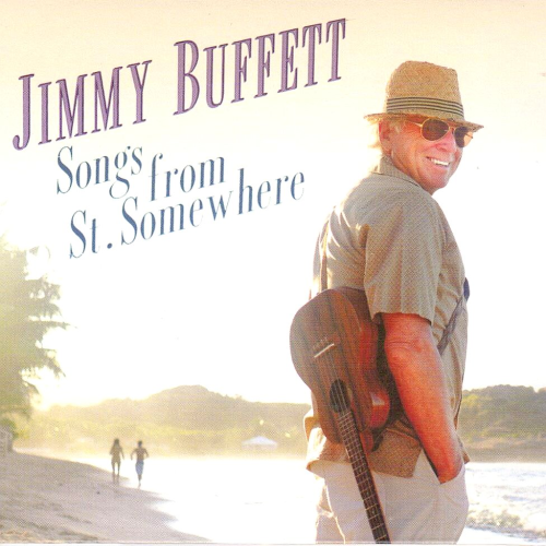 BUFFETT, JIMMY - Songs From St. Somewhere