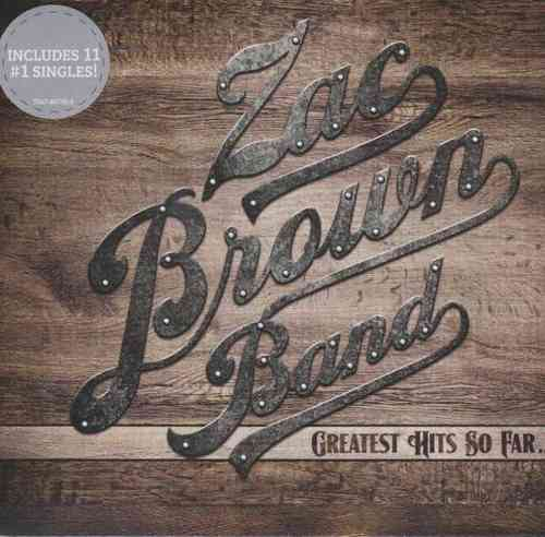 BROWN BAND, ZAC - Greatest Hits So Far...
