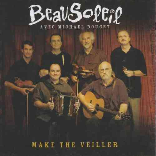 BEAUSOLEIL - Make The Veiller