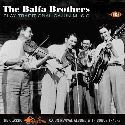 BALFA BROTHERS, THE - Play Traditional Cajun Music