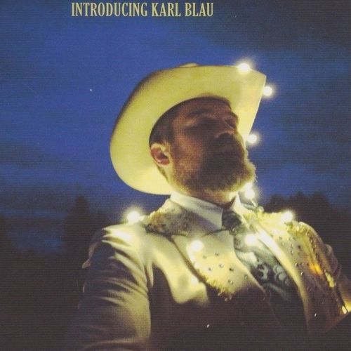 BLAU, KARL - Introducing Karl Blau