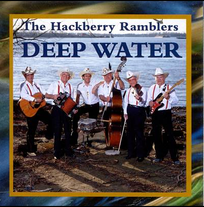 HACKBERRY RAMBLERS, THE - Deep Water