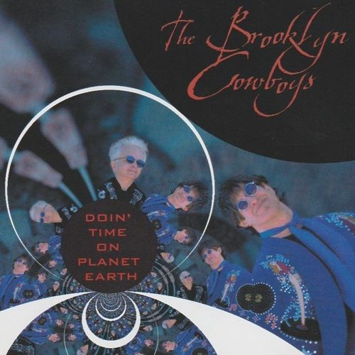 BROOKLYN COWBOYS, THE - Doin' Time On Planet Earth