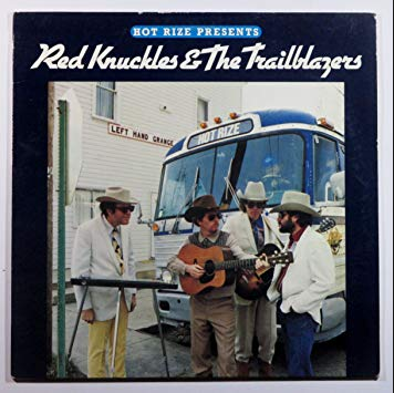 HOT RIZE Presents RED KNUCKLES & THE TRAILBLAZERS - Hot Rize Presents The Trailblazers