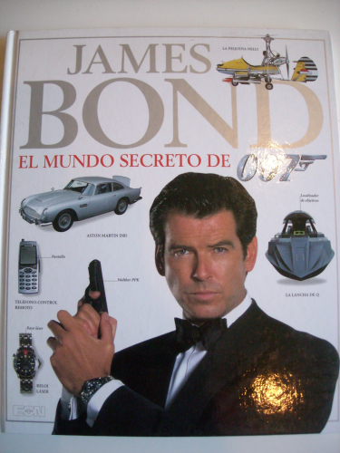 James Bond. El mundo secreto de 007