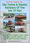 The Trams & Electric Railways Of The Isle Of Man