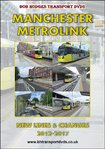 Manchester Metrolink, New Lines & Changes 2012-2017
