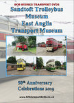 Sandtoft Trolleybus Museum & East Anglia Transport Museum, 50th Anniversary Celebrations 2019