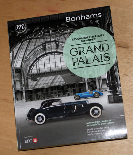 Bonhams Catalog - 6th February 2014: Grand Palais - Cars & Motorcycle Auction