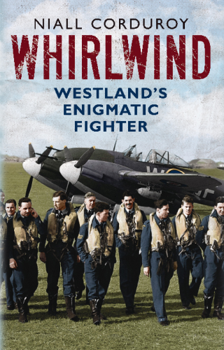 Whirlwind: Westland's Enigmatic Fighter