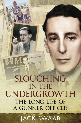 Slouching in the Undergrowth: The Long Life of a Gunner Officer