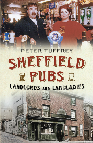 Sheffield Pubs, Landlords and Landladies