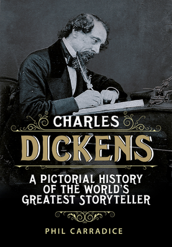 Charles Dicken: A Pictorial Biography of the World's Greatest Storyteller
