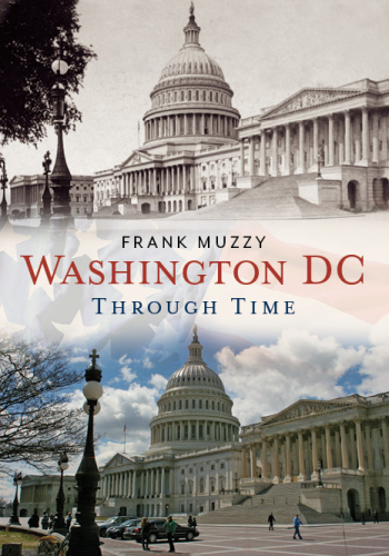 Washington, DC Through Time