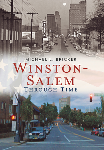 Winston-Salem Through Time