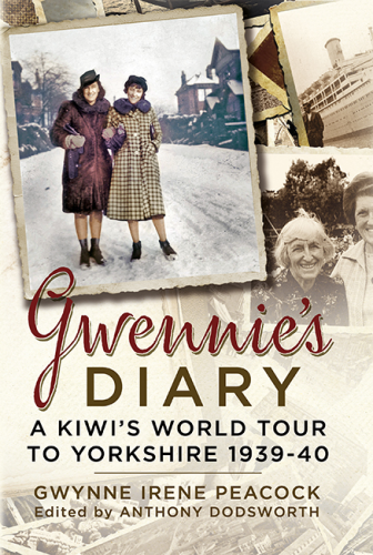 Gwennie's Diary: A Young Kiwi in England at the Outbreak of War