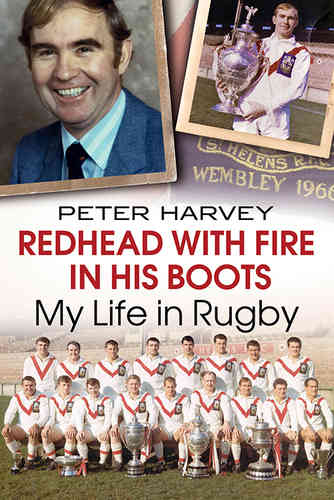 Redhead with Fire in his Boots: My Life in Rugby